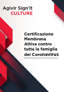 Certificazione Membrana Attiva contro tutta la famiglia del Coronavirus