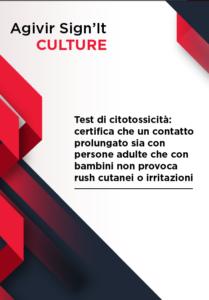 Test di citossicità certifica che un contatto prolungato sia con persone adulte che con bambini non provoca rush cutanei o irritazioni